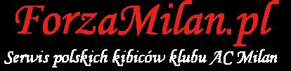 ForzaMilan.pl- aktualności i newsy o Milanie